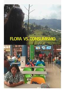 FLORA VS CONSUMISMO