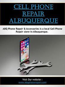 Cell Phone Repair Albuquerque   Call - 505-336-1907   abqphonerepair.