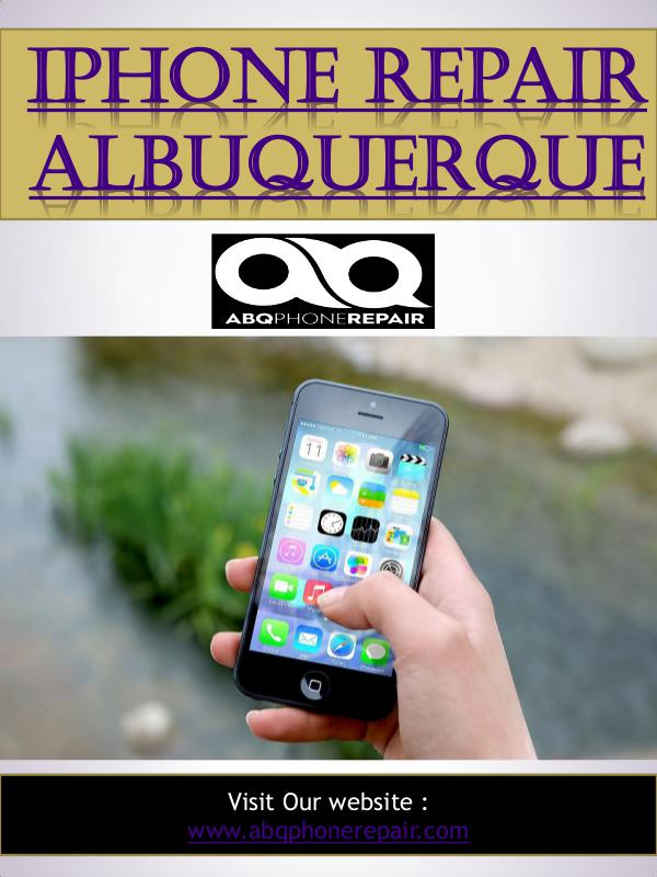 Cell Phone Repair Albuquerque | Call - 505-336-1907 | abqphonerepair. Iphone Repair Albuquerque
