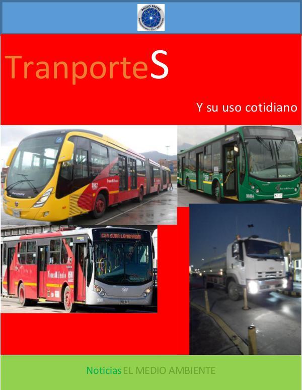 Noticias EL MEDIO AMBIENTE RV 3°ra Edición - TransporteS y su uso cotidiano