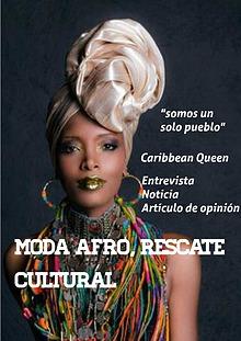 MODA AFROCOLOMBIANA, RESCATE DE UN LEGADO CULTURAL