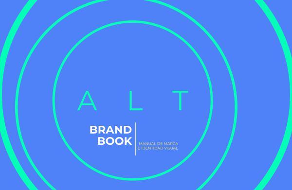 ALT Brand Book ALT Brand Book Oficial