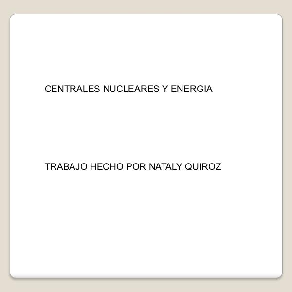 Centrales_nucleares_y_energia (1) (1)