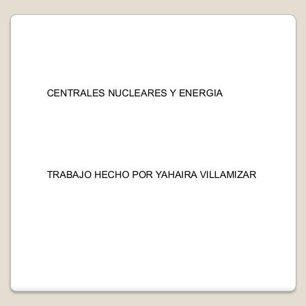 Centrales_nucleares_y_energia (1) (2)