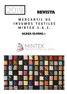 MERCANTIL DE INSUMOS TEXTILES MINTEX S.A.S.
