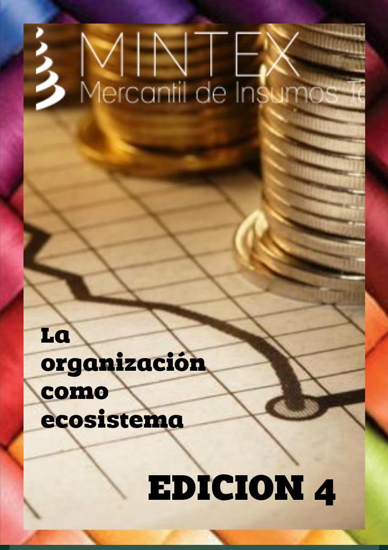 EDICIÓN 4 LA ORGANIZACIÓN COMO ECOSISTEMA edicion 4 entrega para la materia de fundamentos a