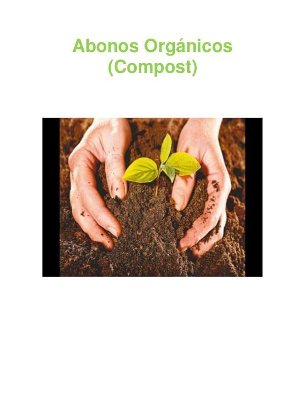 Abonos Orgánicos (Compost) Abonos Orgánicos (Compost)