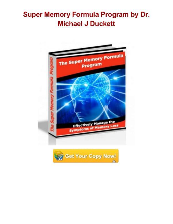 Super Memory Formula Program Dr. Michael J Duckett Super Memory Formula Program review