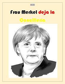 Adiós Angela Merkel