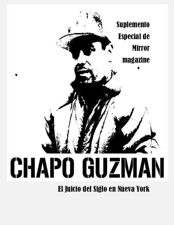 Juicio al chapo Guzmán Suplemento Chapo Guzmán
