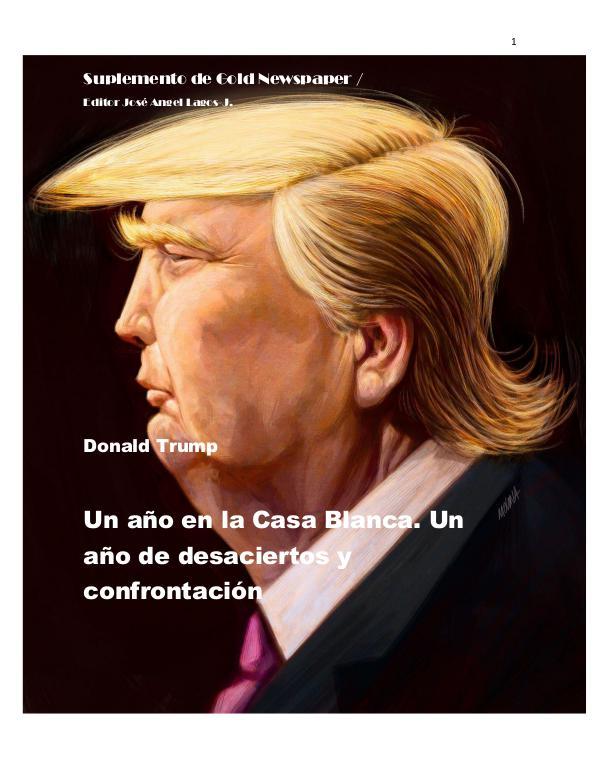 Trump en la Casa Blanca suplemento DONALD TRUMP 1 año