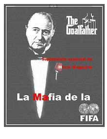 FIFA, la mafia incrustada en sus entrañas