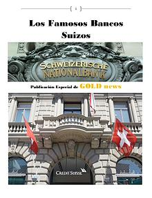 Los famosos Bancos suizos