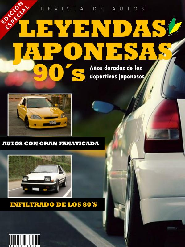 Leyendas Japonesas 90´s LEYENDAS JDM