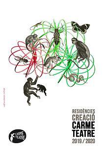 RESIDÈNCIES CREACIÓ CARME TEATRE 2019-2020