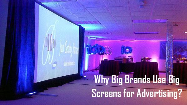 Modern Way of Advertising Through Screen Hire Why Big Brands Use Big Screens for Advertising
