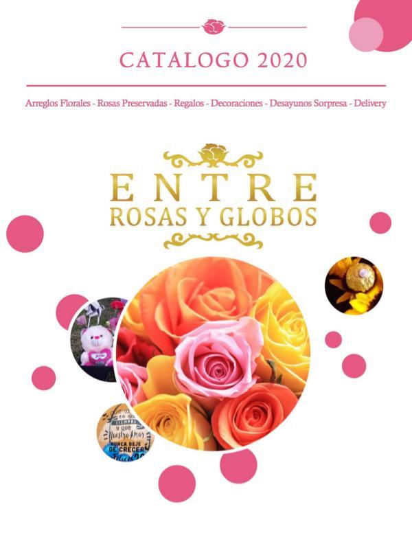 CATÁLOGO ENTRE ROSAS Y GLOBOS Actualizado MAYO 2020