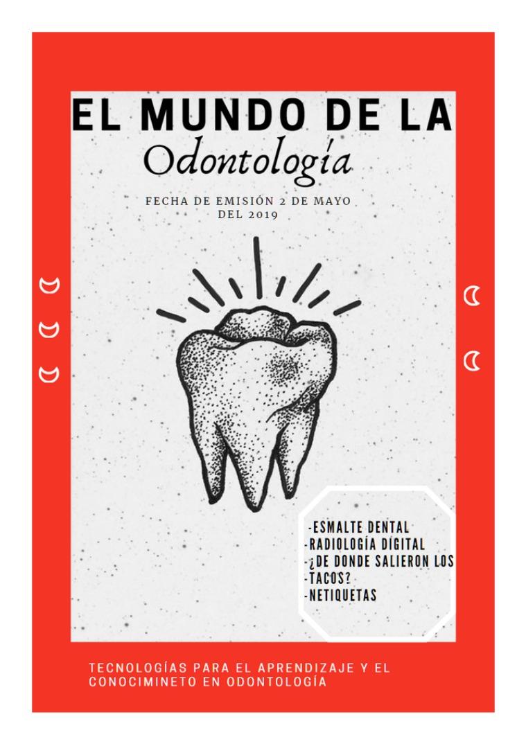 El mundo de la odontología Volumen 1