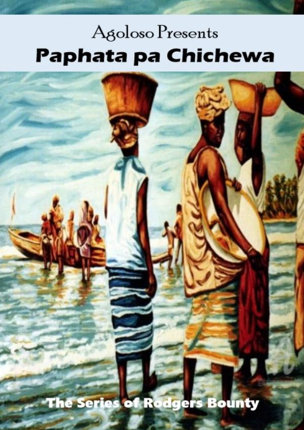 Agoloso Presents - Paphata pa Chichewa