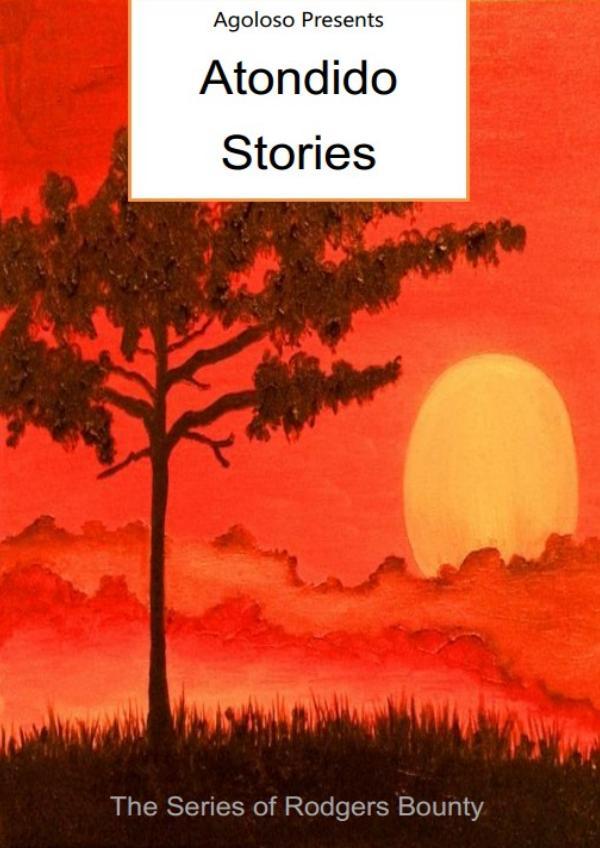 Agoloso Presents - Atondido Stories 2
