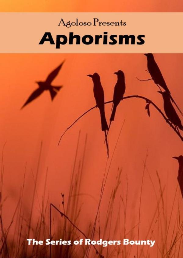 Agoloso Presents - Aphorisms