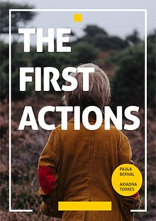 THE FIRST ACTIONS