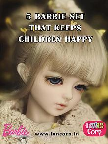 5 Barbie Set that Keeps Children Happy