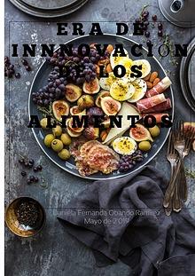 Era de innovación de alimentos.