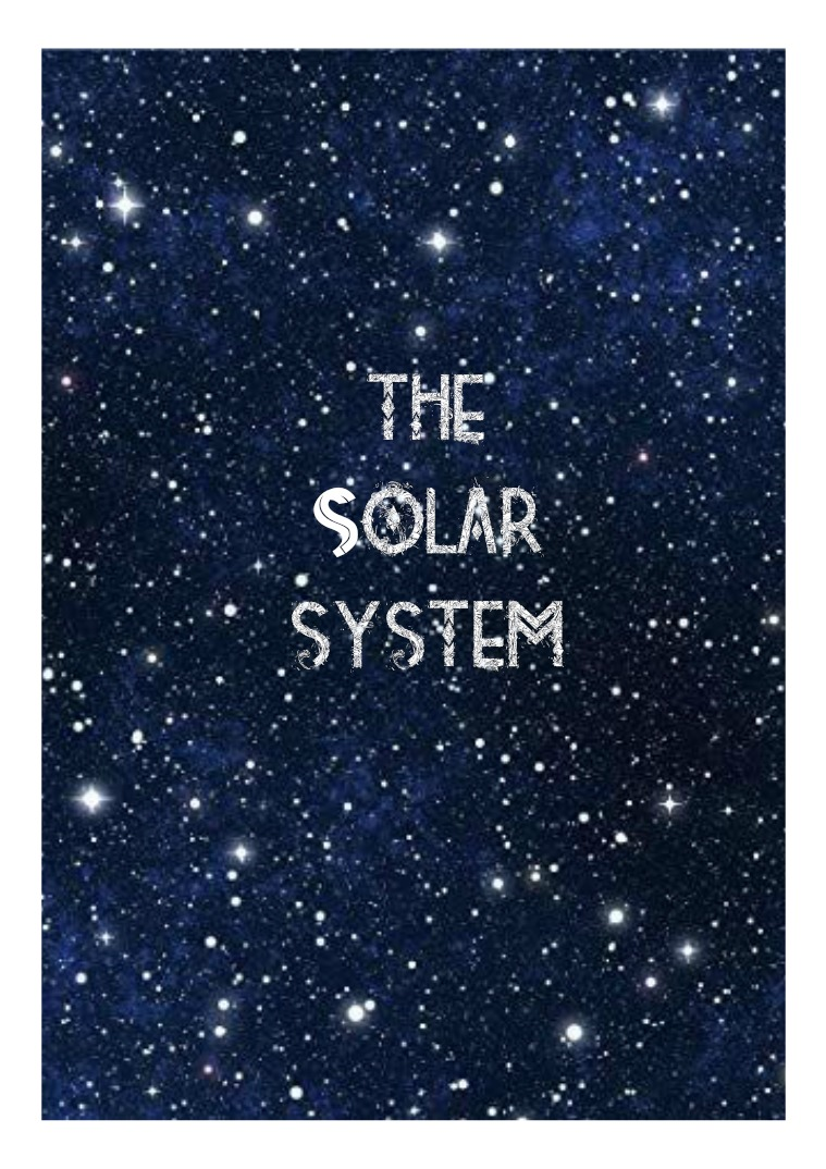 THE SOLAR SYSTEM THE SOLAR SYSTEM