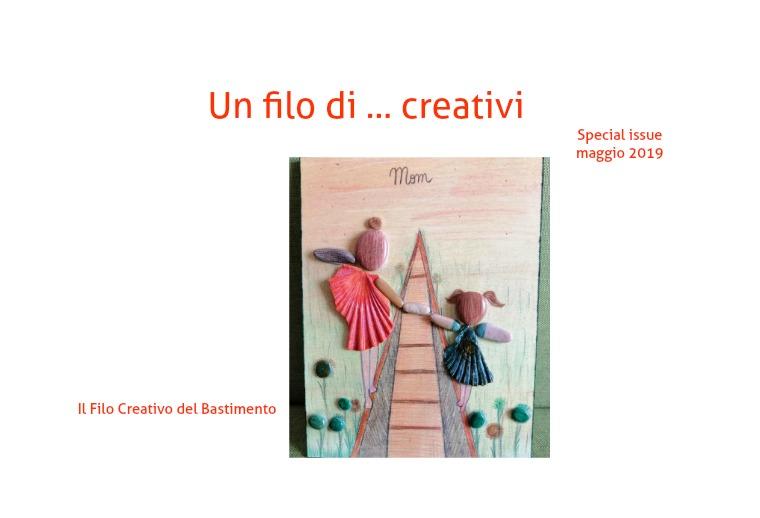 Un filo di ... creativi Il Filo Creativo del Bastimento
