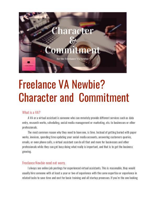Freelance VA Newbie? Character and Commitment Freelance VA Newbie? Character and Commitment