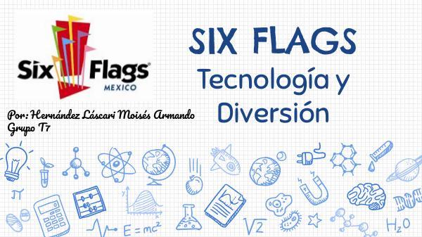 Six Flags - Album Fotográfico Six Flags - Tecnologías