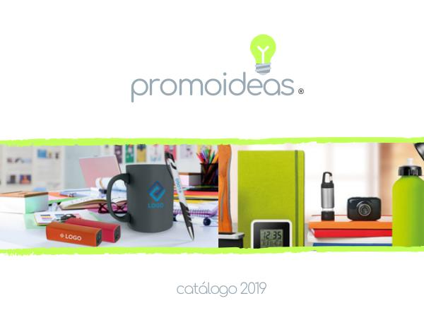 PROMOIDEAS - Catálogo 2019 Promoideas Catálogo 2019