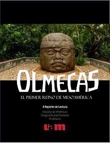 Olmecas El Primer Reino de Mesoamerica