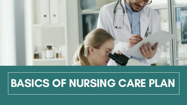 Basics of Nursing Care Plan