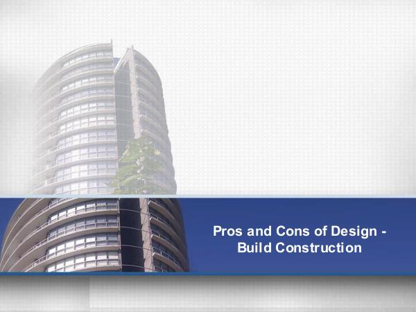 Danto Builders Pros and Cons of Design-Build Construction