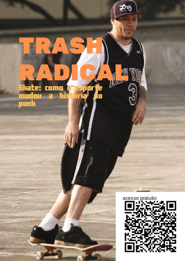 TRASH_RADICAL THRASH RADICAL (2)