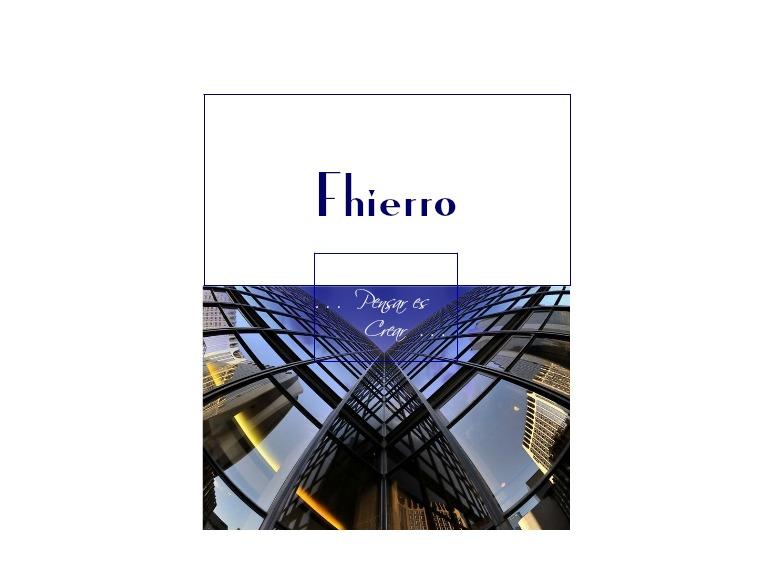 Firts Public Fhierro Furniture house - Fhierro Mobiliario y Estructural