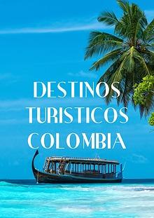 Destinos turísticos dentro de Colombia