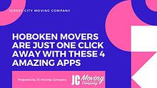 HOBOKEN MOVERS ARE JUST ONE CLICK AWAY WITH THESE 4 AMAZING APPS