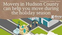 MOVERS IN HUDSON COUNTY CAN HELP YOU MOVE DURING THE HOLIDAY SEASON