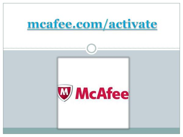 mcafee.com/activate - Enter your code to Activate