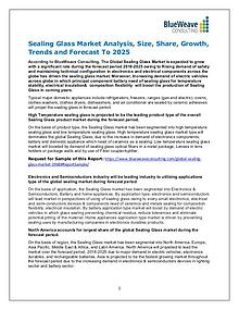 Sealing Glass Market Analysis, Size, Share, Growth & Forecast 2025