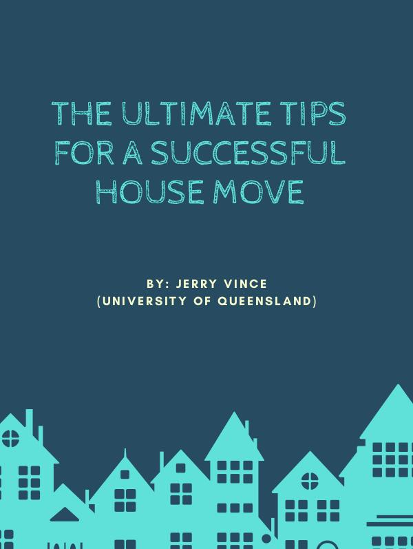 The Ultimate Tips for a Successful House Move The Ultimate Tips for a Successful House Move