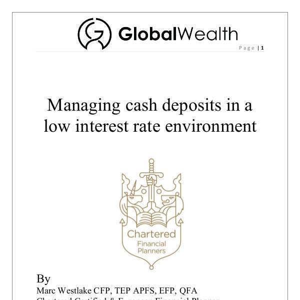 Managing cash in a low interest rate environment Managing cash deposits in a low interest rate envi