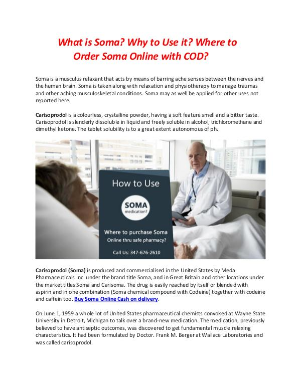 How to Use Soma medication? Where to purchase Soma Online thru safe p Where to purchase Soma Online thru safe pharmacy