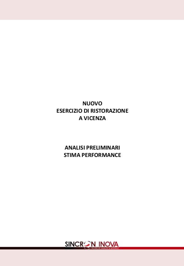 Stima Performance - Nuovo Esercizio di Ristorazione Stima Performance Nuovo Esercizio di Ristorazione