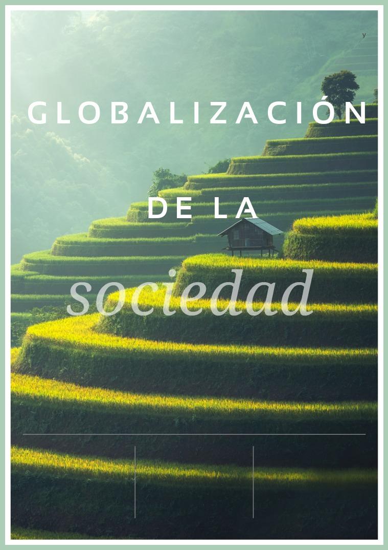 Globalización de la sociedad Globalización de la sociedad(clone)