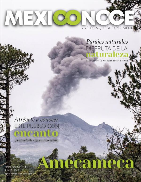 Revista Mexiconoce REVISTA MEXICONOCE EDICION AMECAMECA