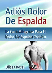 Adios Dolor De Espalda PDF / Libro Gratis Descargar Ulises Rossi